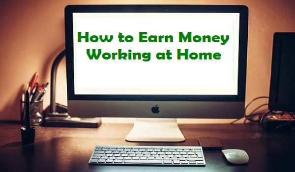 How To Earn Money Working At Home Online Affiliate