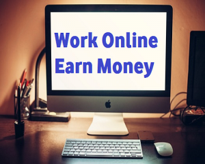 work online earn money