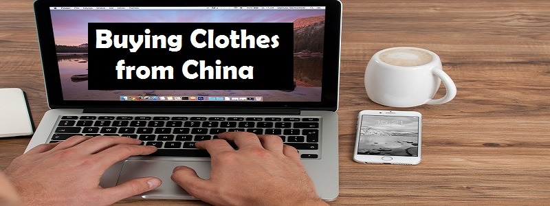 buying clothes from China