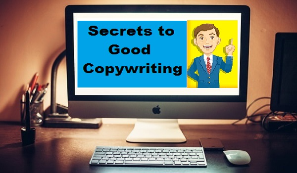 Secrets to Good Copywriting